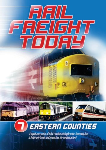 Rail Freight Today Vol 7 [2007] [DVD]