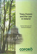 Trees, Forests and the Law in Ireland