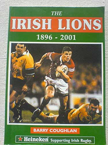 The Irish Lions 1896-2001