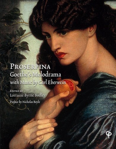 Proserpina: Goethe's Melodrama with Music by Carl Eberwein, Orchestral Score and Piano Reduction