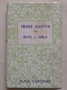 Irish Saints for Boys and Girls