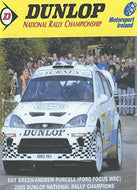 Dunlop National Rally Championship 2005: Ray Breen/Andrew Purcell (Ford Focus WRC) 2005 Dunlop National Rally Champions - Motorsport Ireland