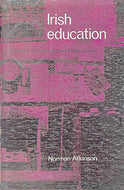 Irish education. A history of educational institutions