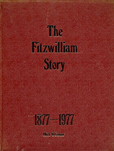 Fitzwilliam Story, 1877-1977