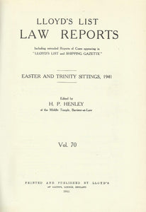 Lloyd's List Law Reports - Volume 70, Easter and Trinity Sittings, 1941