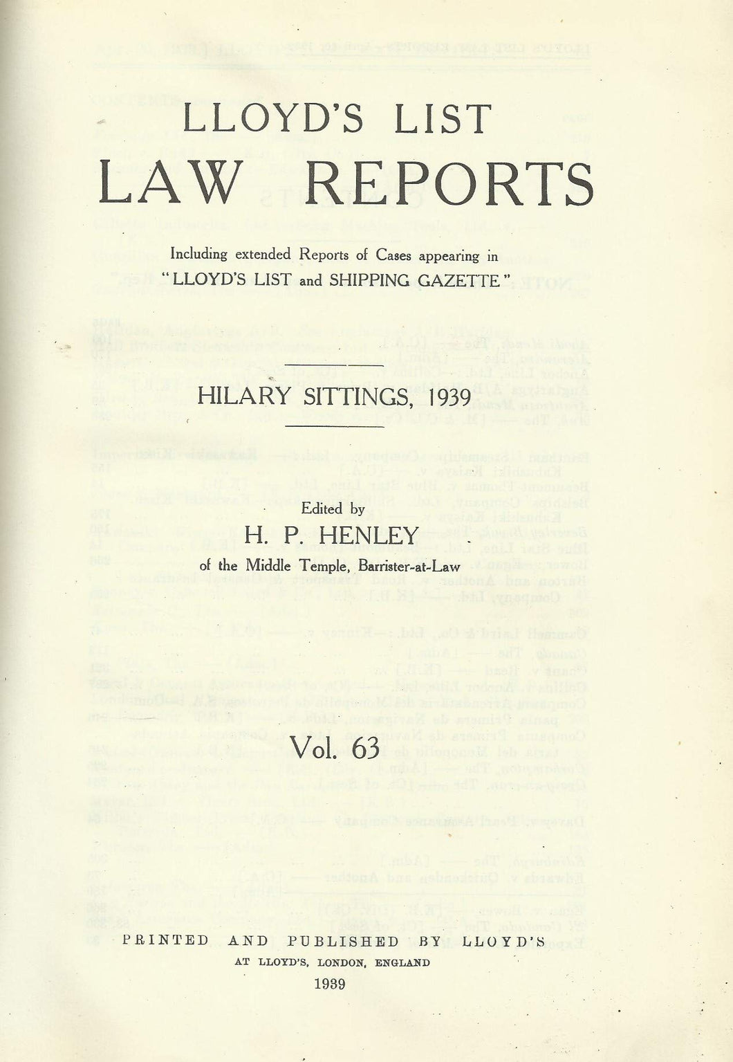 Lloyd's List Law Reports - Hilary Sittings, 1939, Vol 63