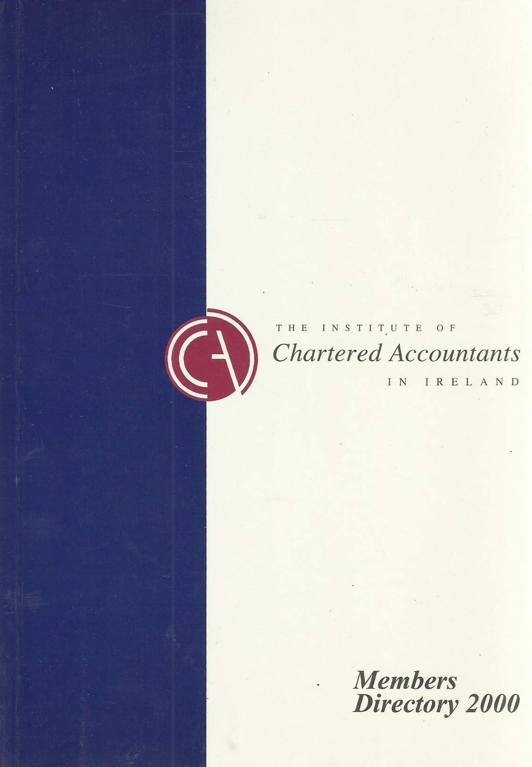 The Institute of Chartered Accountants in Ireland - Members Directory 2000 (Members' Directory)