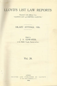 Lloyd's List Law Reports - Volume 24, Hilary Sittings, 1926