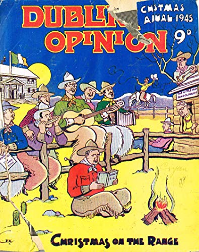 Dublin Opinion - Vol. XXIV No. 286 - Christmas Annual 1945: The National Humorous Journal of Ireland