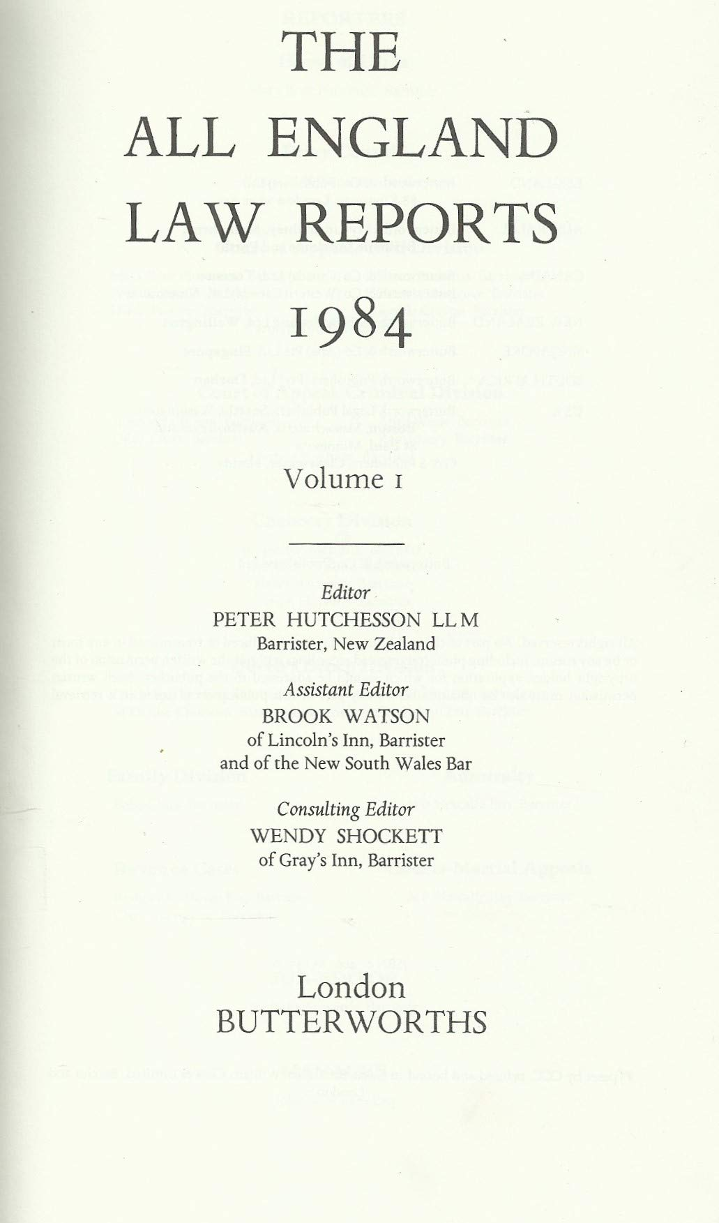 The All England Law Reports: 1984 vol 1