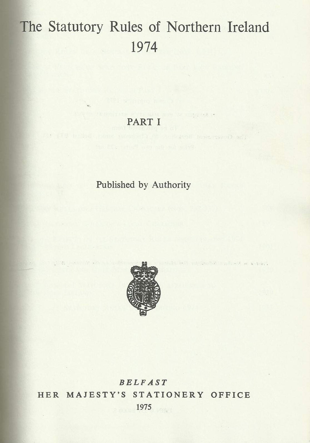 Northern Ireland Statutory Rules and Orders 1974, Part I - The Statutory Rules and Orders of Northern Ireland
