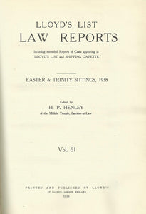 Lloyd's List Law Reports - Easter and Trinity Sittings, 1938, Vol 61