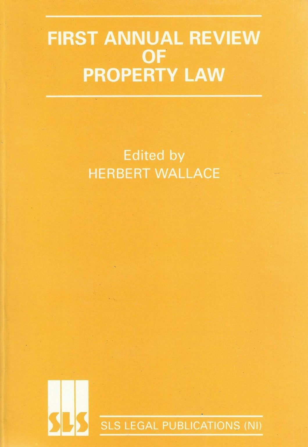 First Annual Review of Property Law (Servicing the legal system programme)