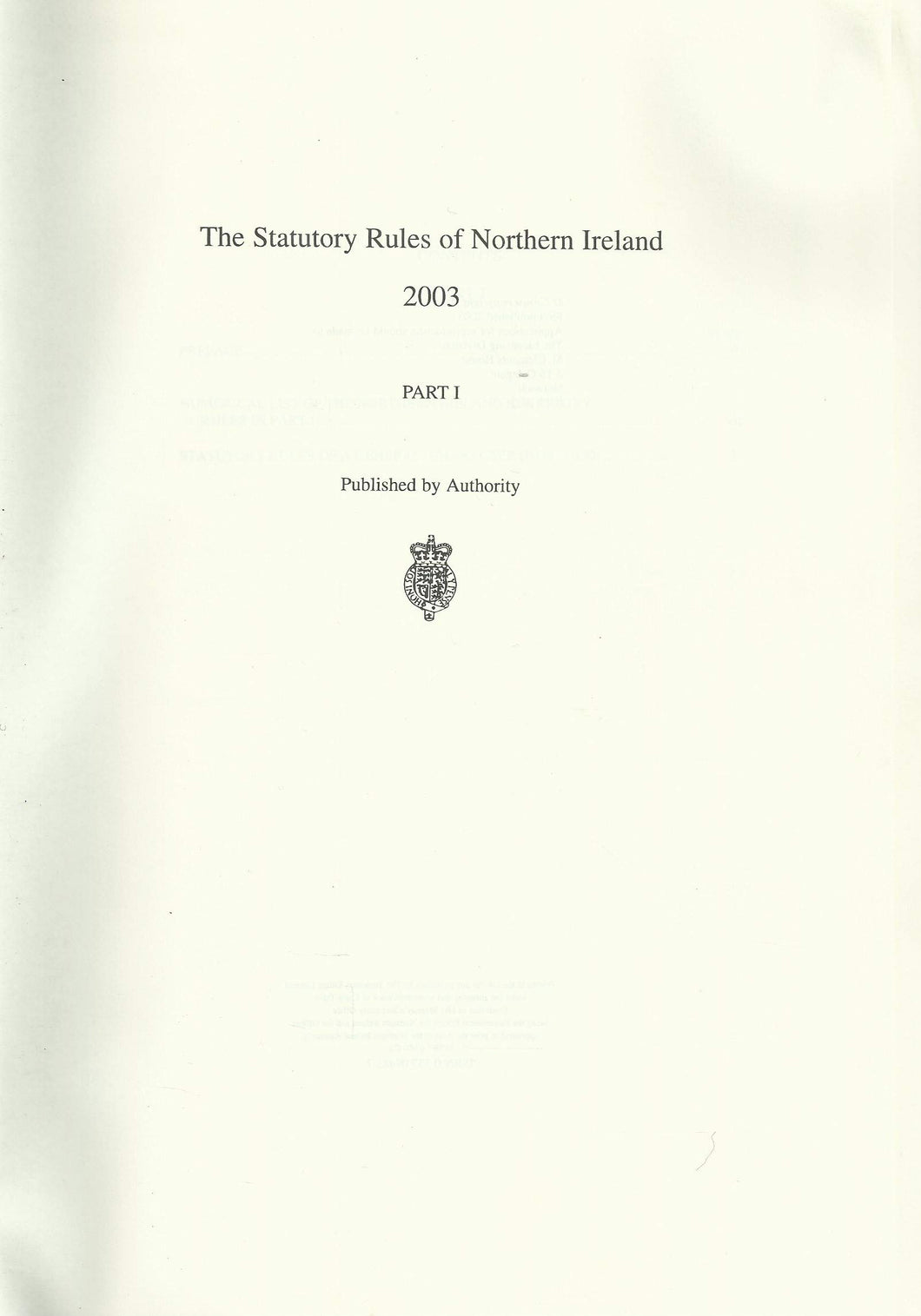 Statutory Rules of Northern Ireland 2003: Nos.1-150 Pt. 1