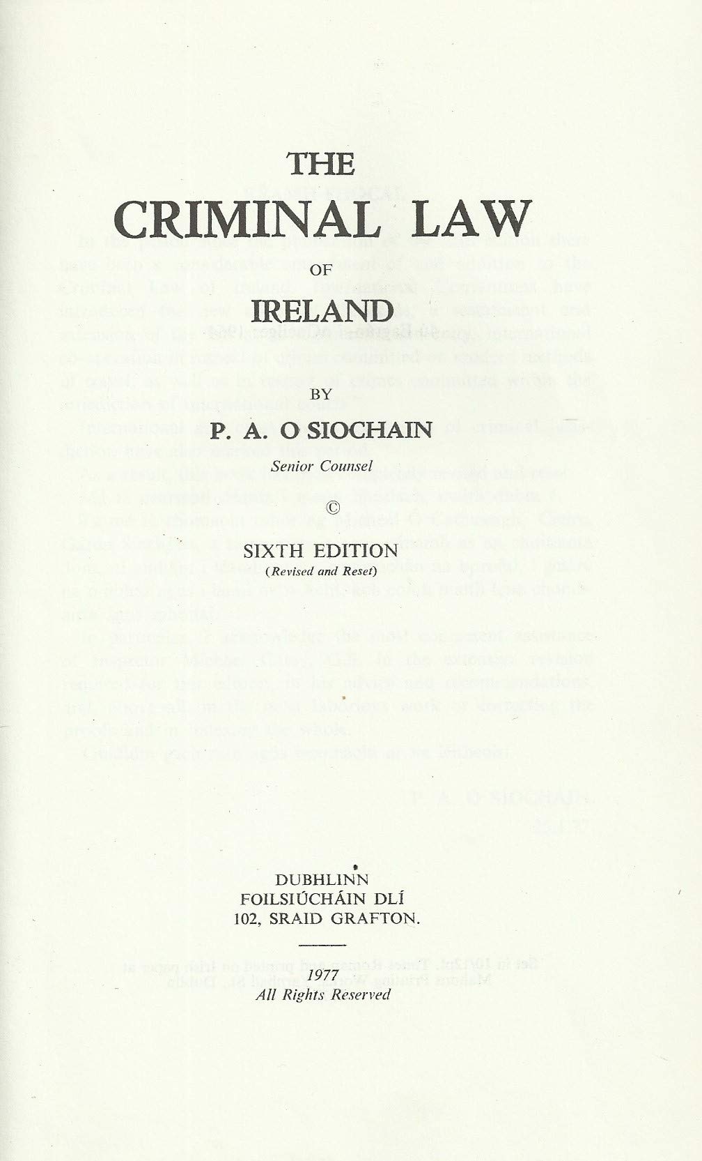 The Criminal Law of Ireland - Sixth Edition (6th Edition Revised and Reset)