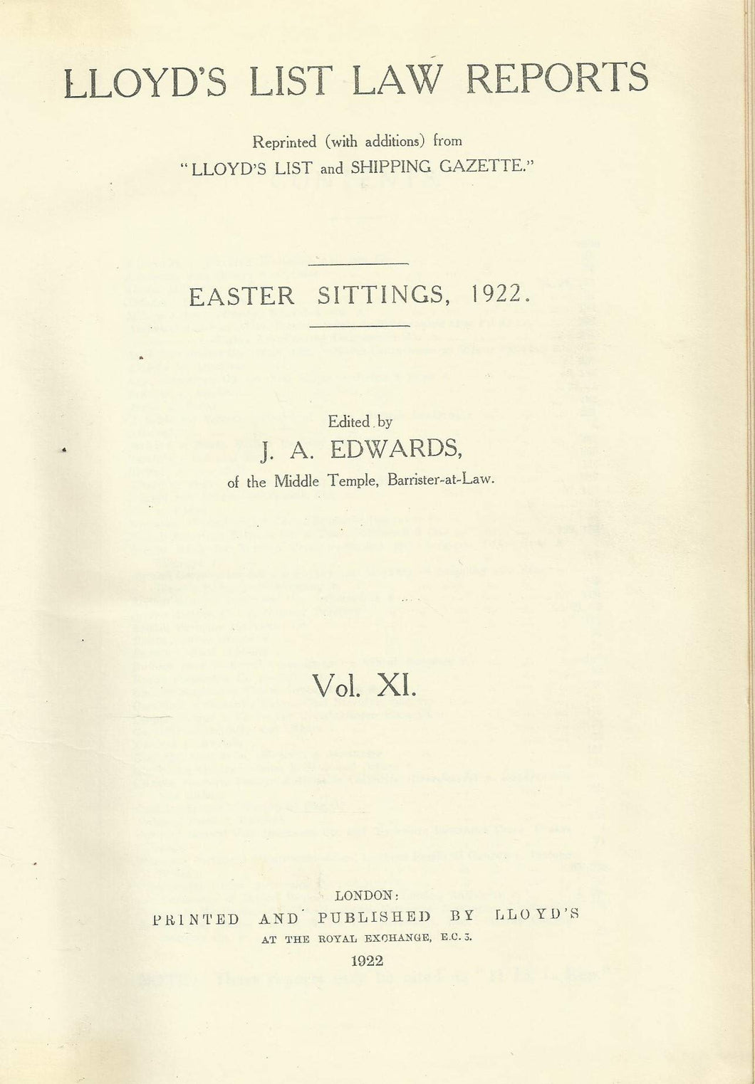 Lloyd's List Law Reports - Volume XI (Volume 11), Easter Sittings, 1922
