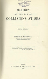 Marsden on the Law of Collisions at Sea - The Library of Shipping Law Number 3 - Tenth Edition