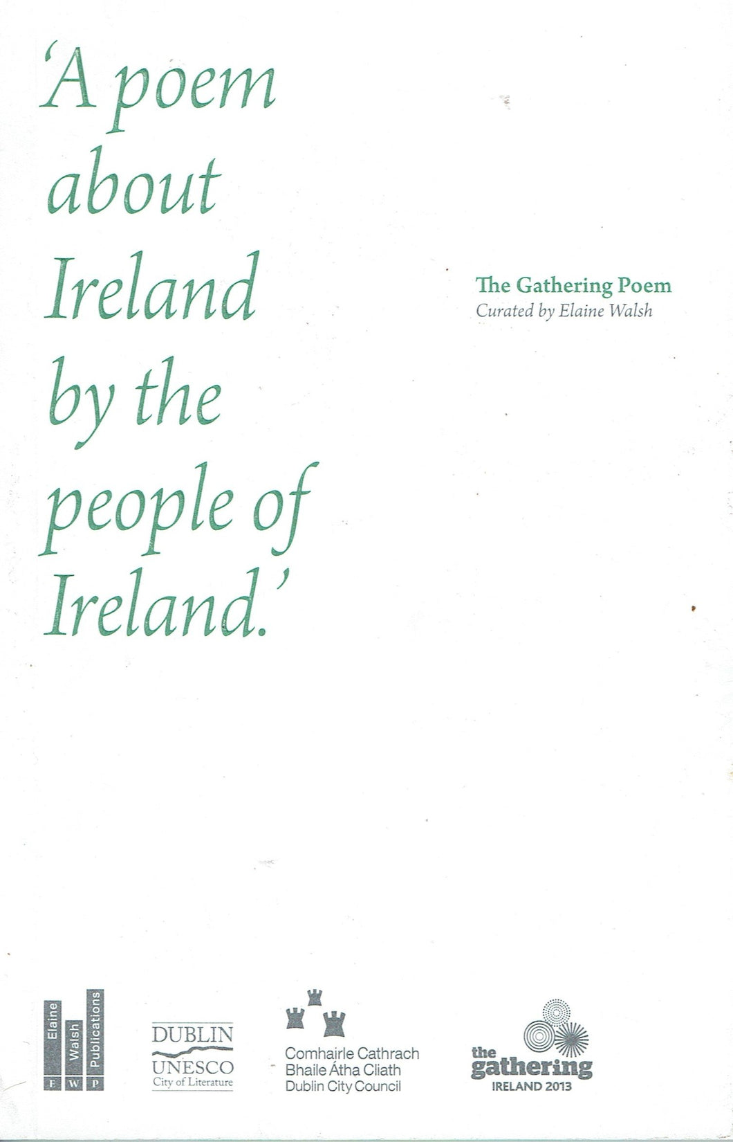 The Gathering Poem: A Poem About Ireland, by the People of Ireland