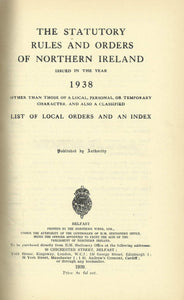 Northern Ireland Statutory Rules and Orders, 1938 - The Statutory Rules and Orders of Northern Ireland
