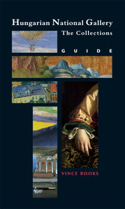 Hungarian National Gallery: The Collections: Guide