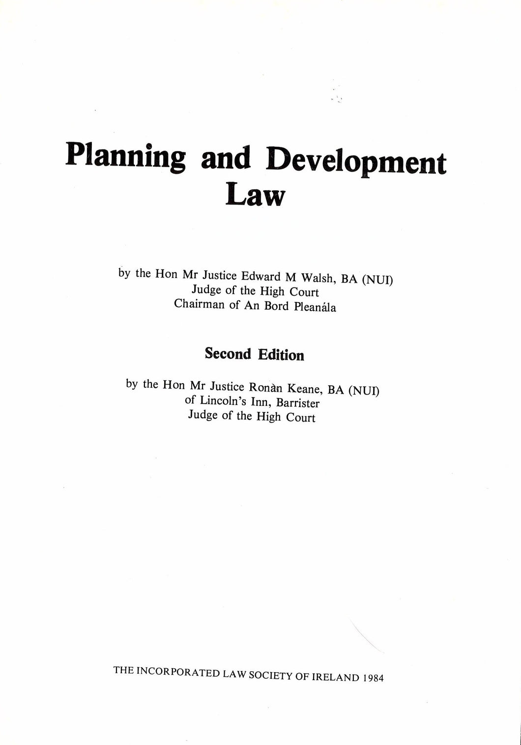 Planning and Development Law: Second Edition