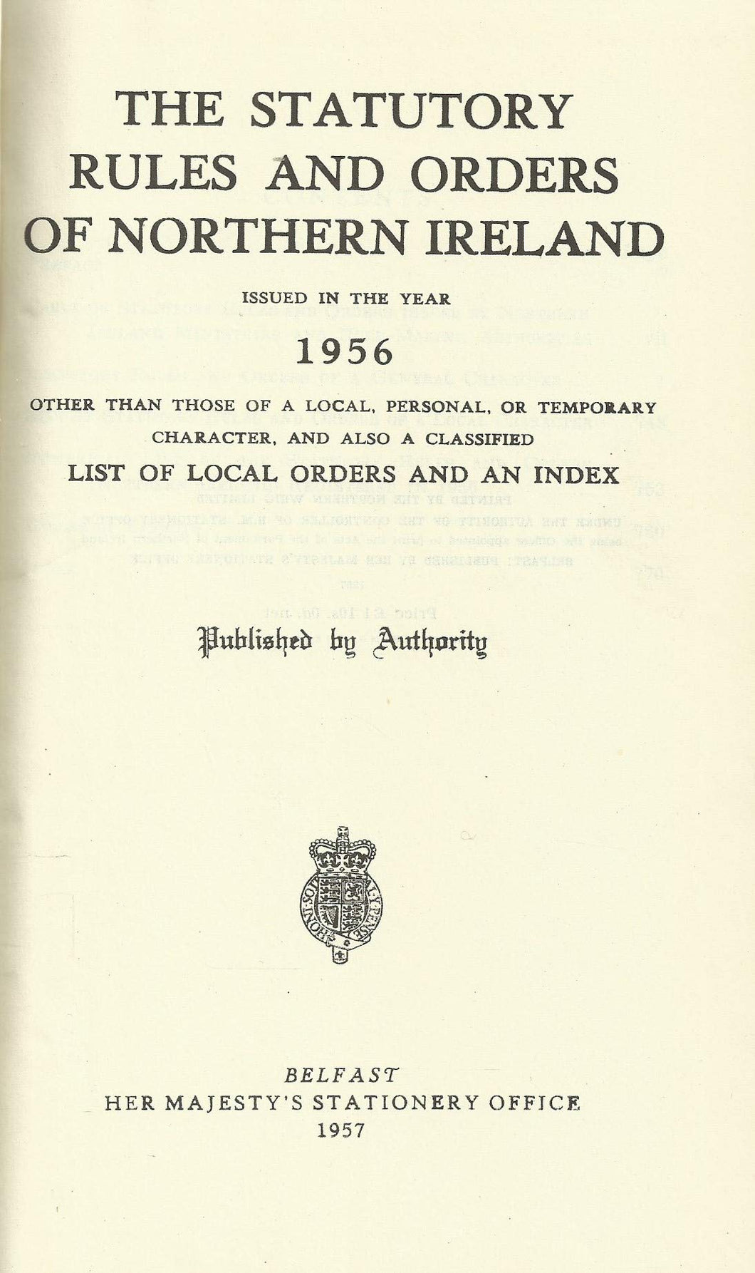 Northern Ireland Statutory Rules and Orders, 1956 - The Statutory Rules and Orders of Northern Ireland