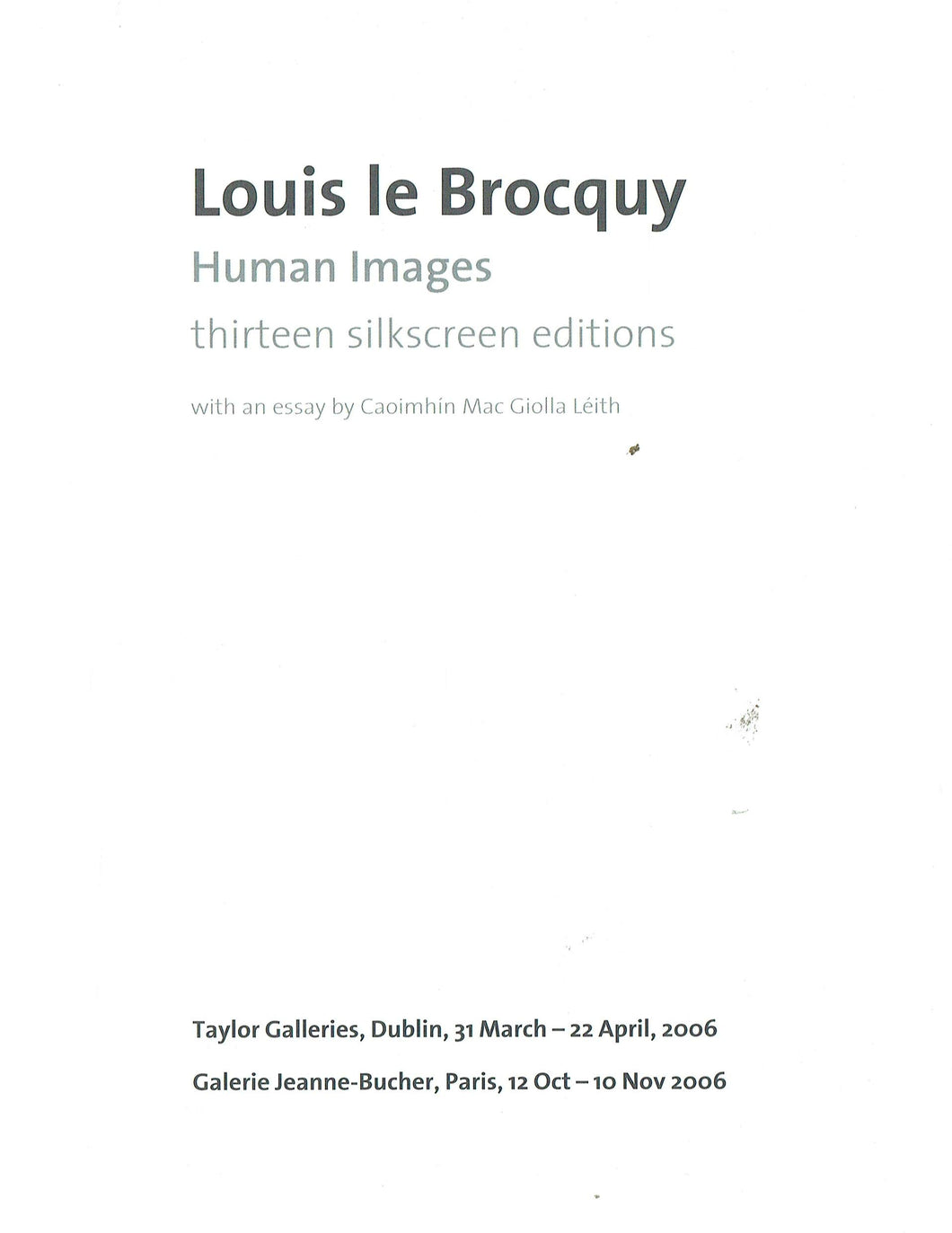 Louis le Brocquy: Human Images: thirteen silkscreen editions