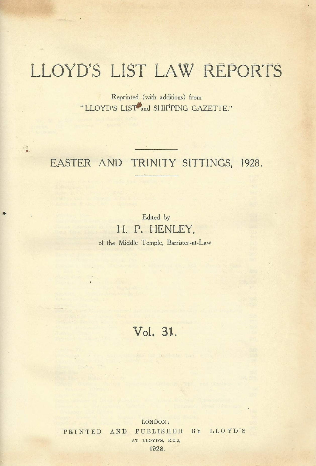 Lloyd's List Law Reports - Easter and Trinity Sittings, 1928, Vol 31