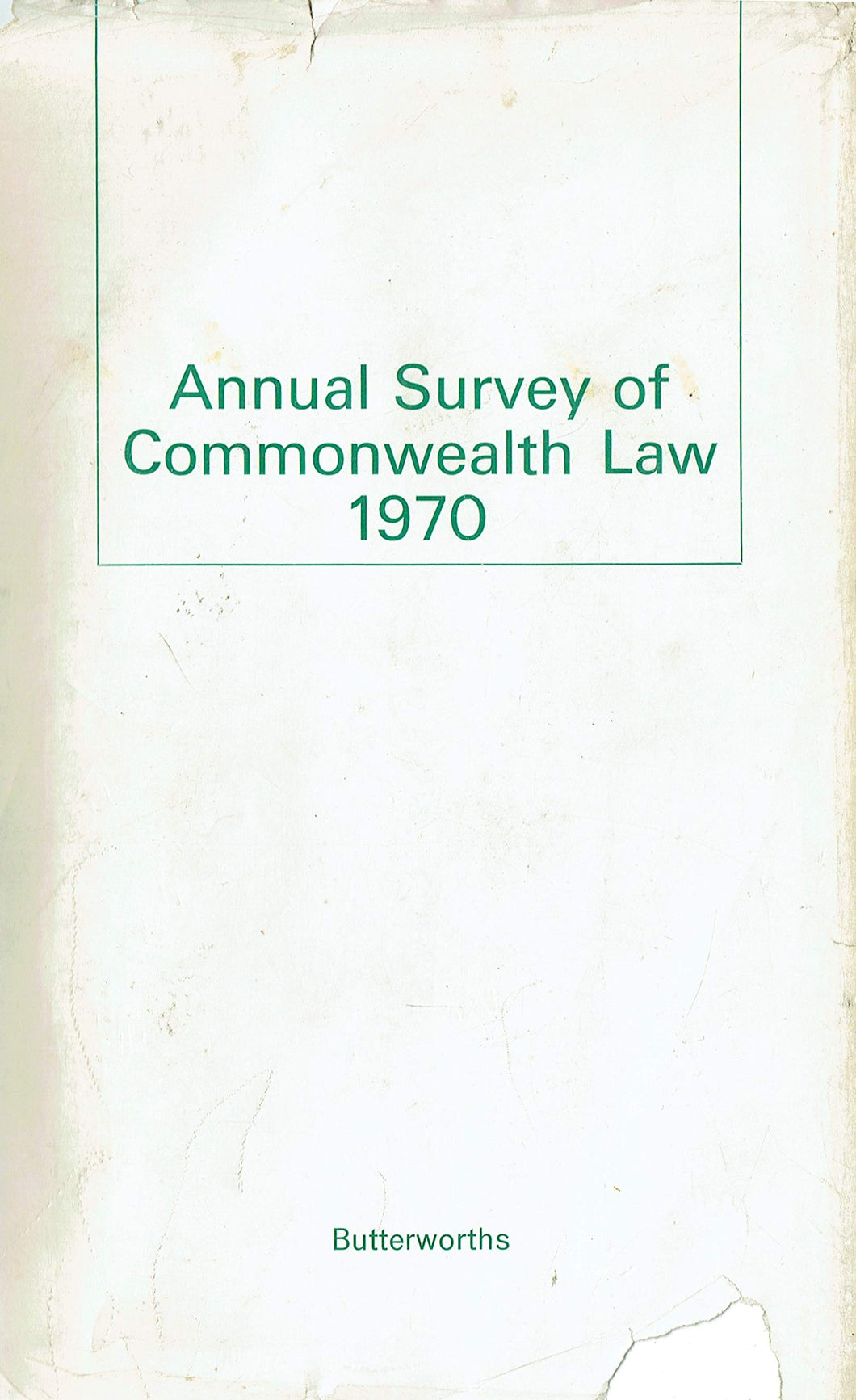 Annual Survey of Commonwealth Law 1970