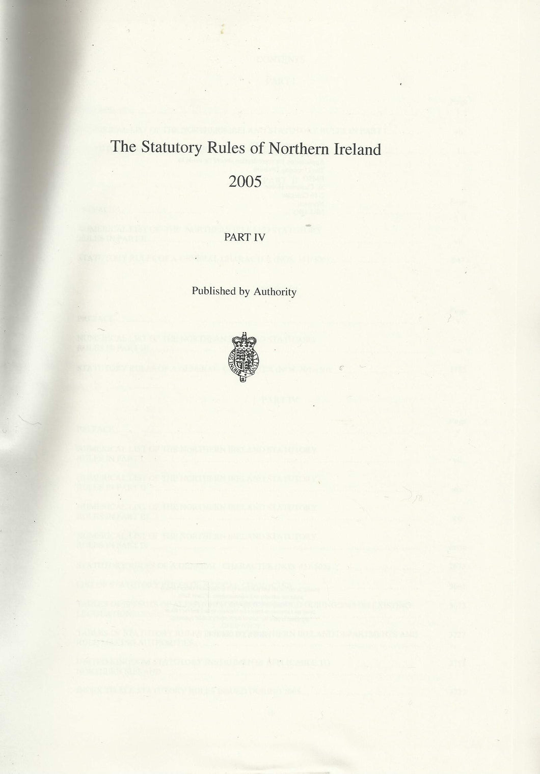 Northern Ireland Statutory Rules 2005, Part IV (Part 4) - The Statutory Rules of Northern Ireland