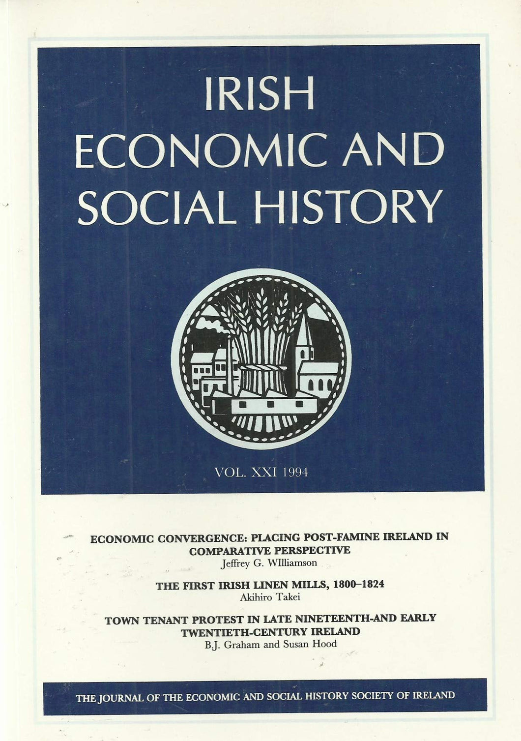 Irish Economic and Social History - Vol XXI (21), 1994