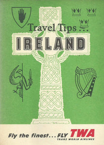 Travel Tips... Ireland - Revised and Enlarged Edition - TWA (Trans World Airlines)