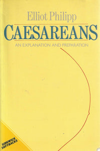 Caesareans: An Explanation And Preparation