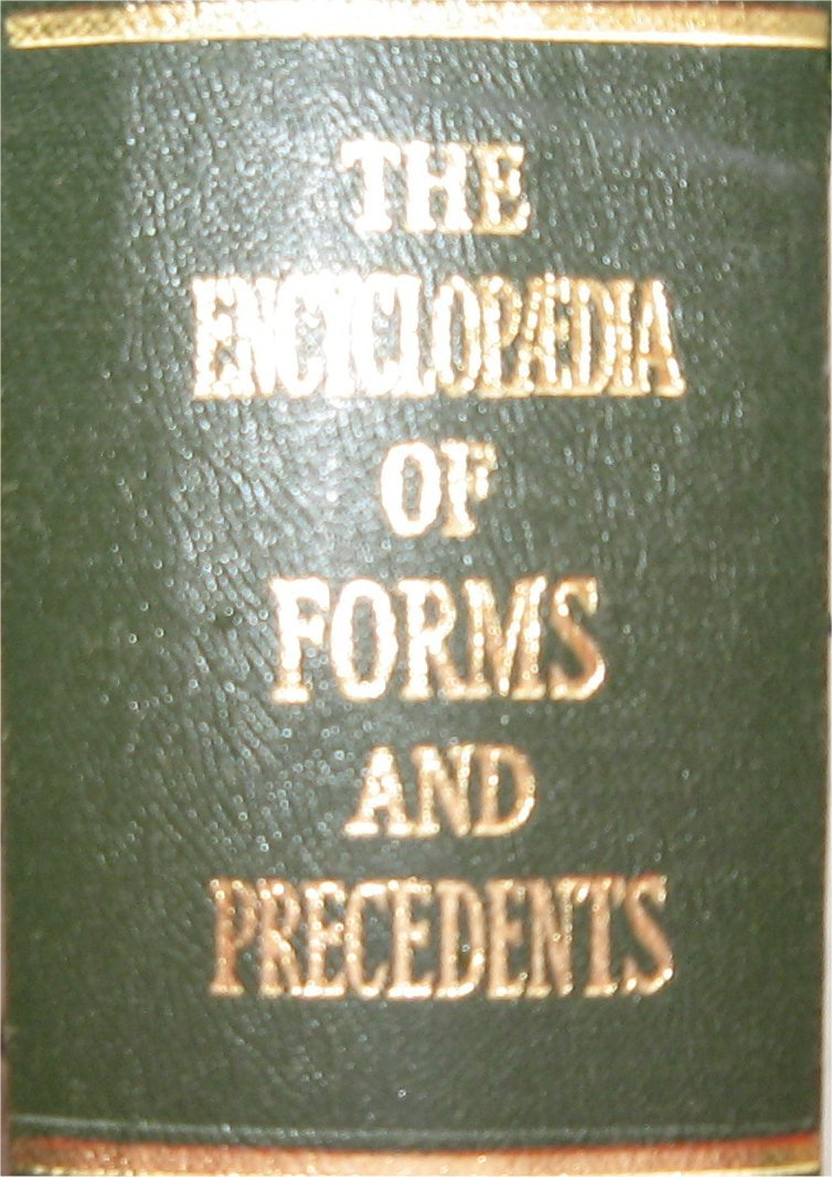 The encyclopaedia of forms and precedents other than court forms: 4th ed