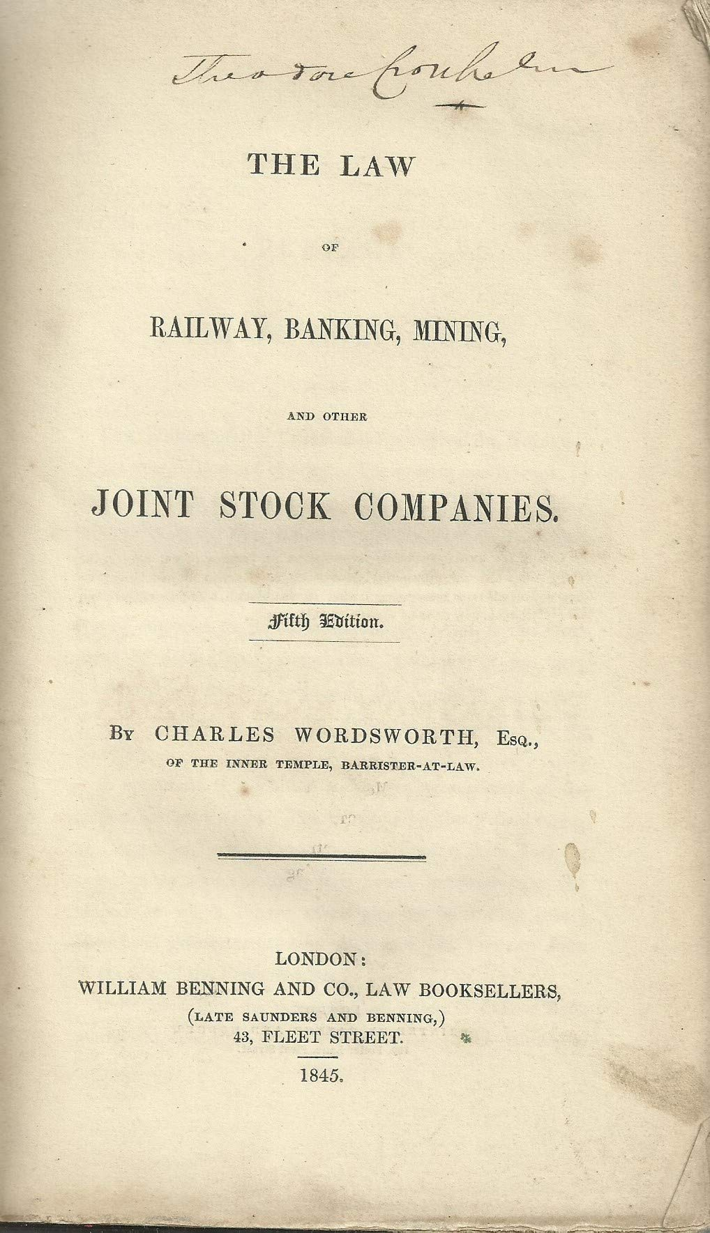 The Law Of Railway, Banking, Mining And Other Joint Stock Companies