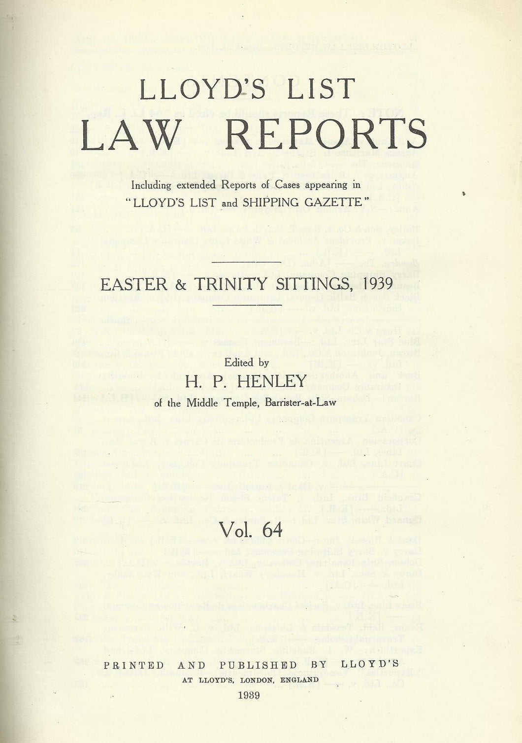 Lloyd's List Law Reports - Volume 64, Hilary Sittings, 1939