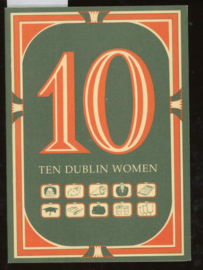Ten Dublin Women
