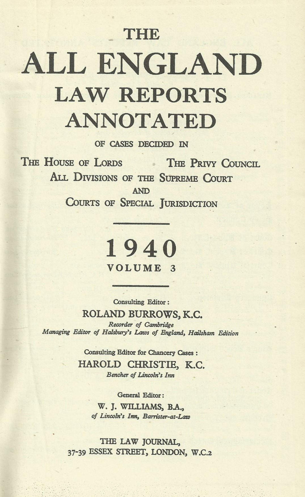 The All England Law Reports Annotated: 1940 Vol 3