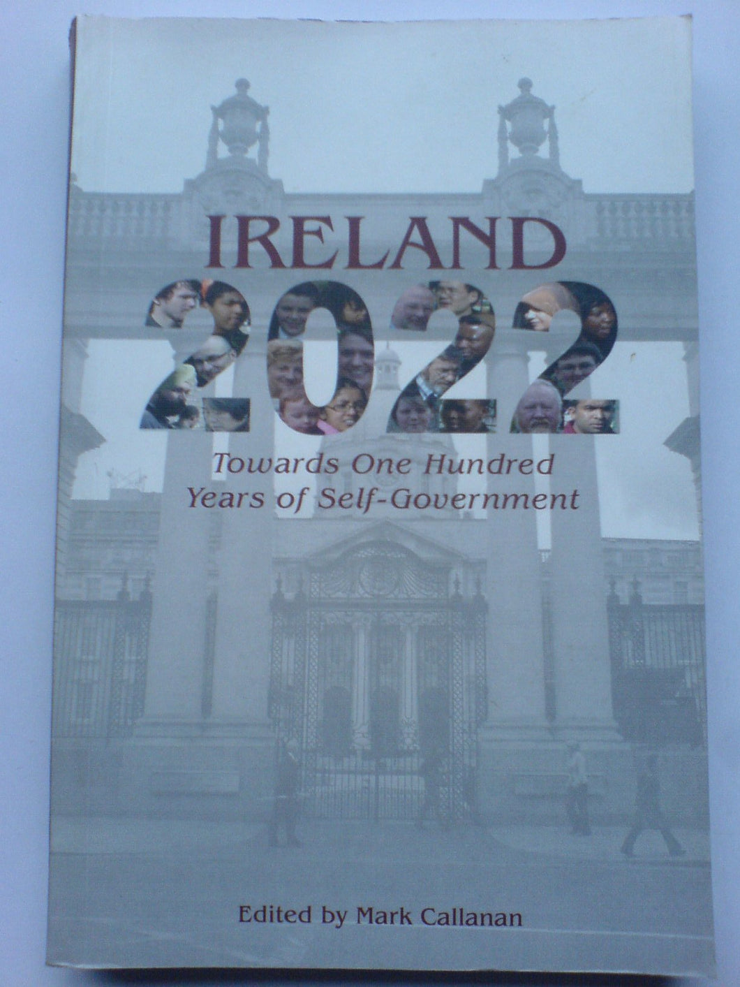 Ireland 2022: Towards One Hundred Years of Self-Government