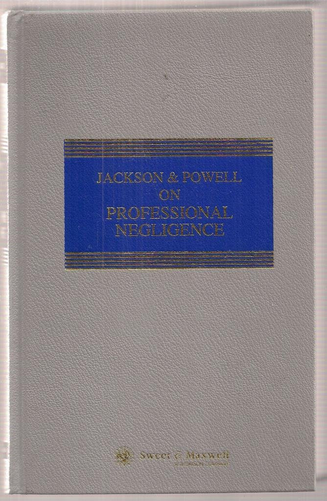 Jackson & Powell on Professional Negligence (Common Law Library)