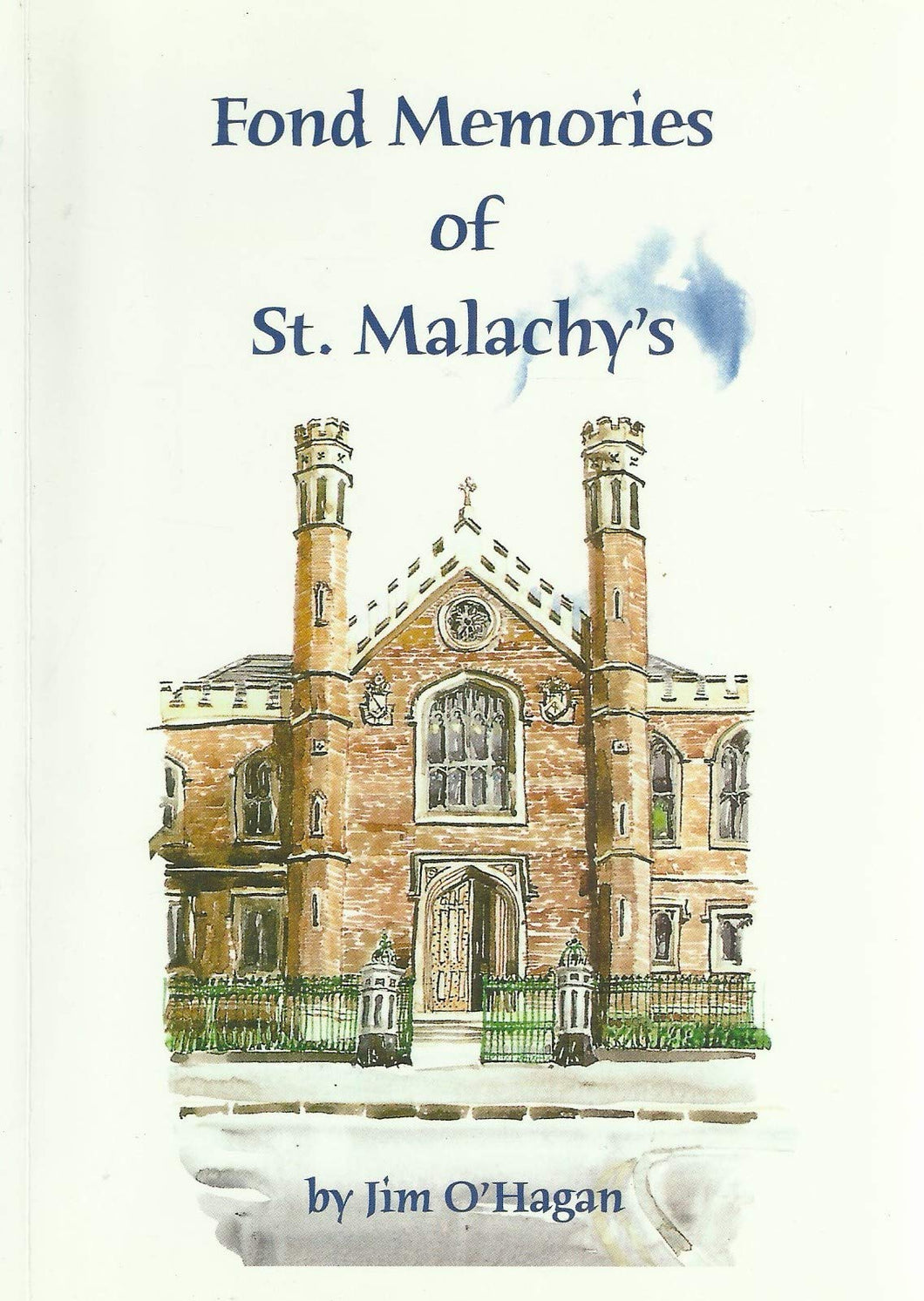 Fond Memories of St. Malachy's