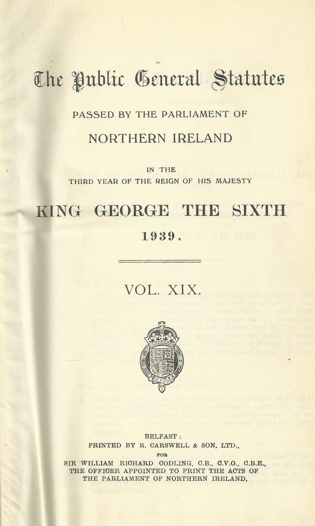 Northern Ireland Public General Acts, 1939-40 (Volume XIX - 19): The Public General Statutes Passed by the Parliament of Northern Ireland