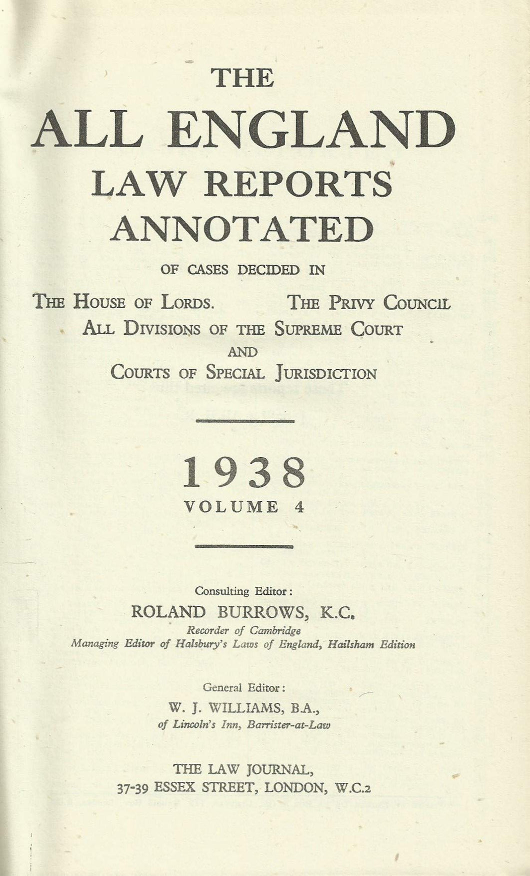 The All England Law Reports 1938, Volume 4
