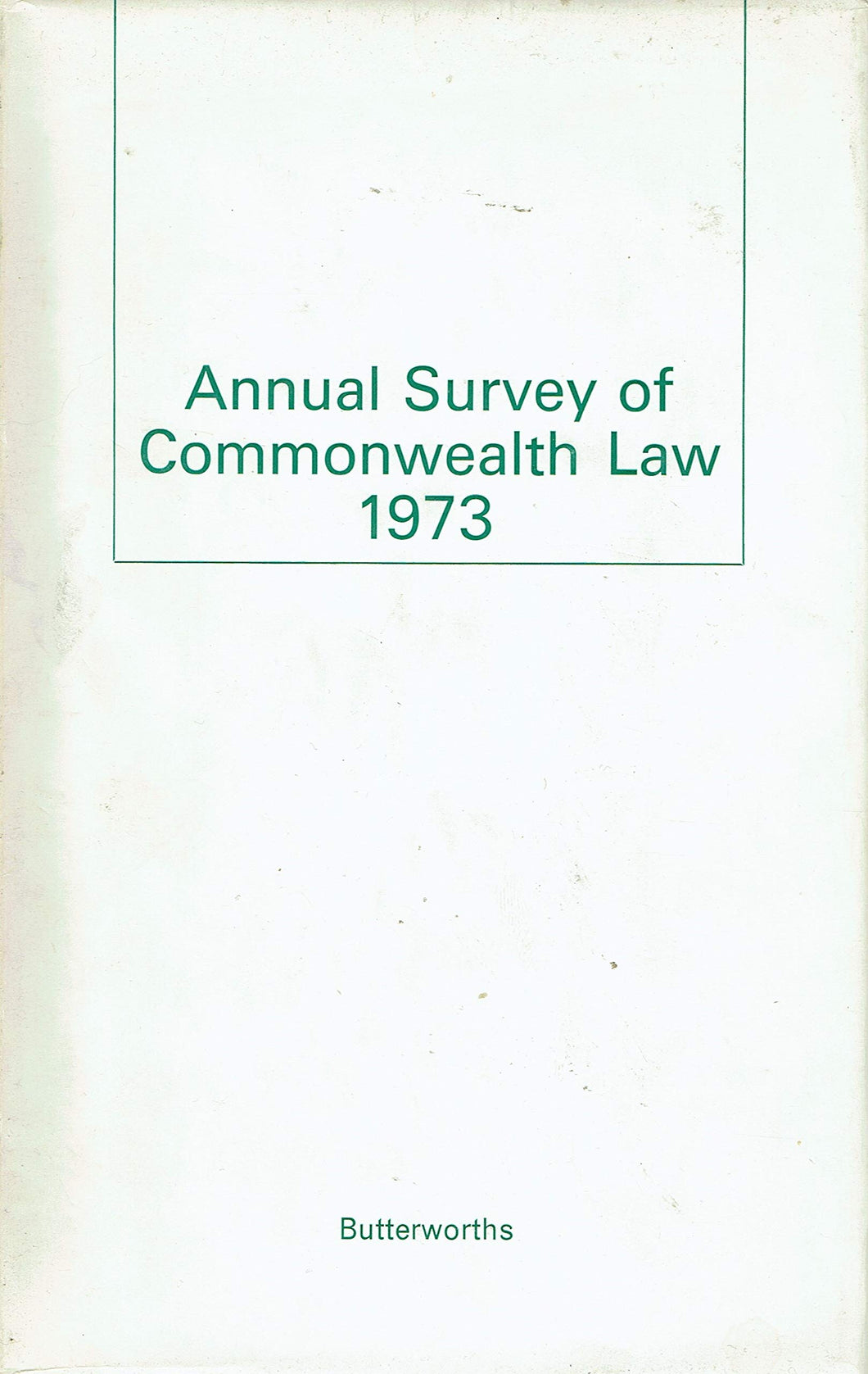 Annual Survey of Commonwealth Law 1972
