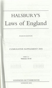 Halsbury's Laws of England - Fourth Edition, 2005 Cumulative Supplement - Part 2, Volume 23-52