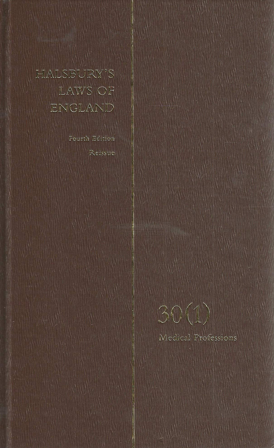 Halsbury's Laws of England, Fourth Edition, Reissue, Volume 30(1)