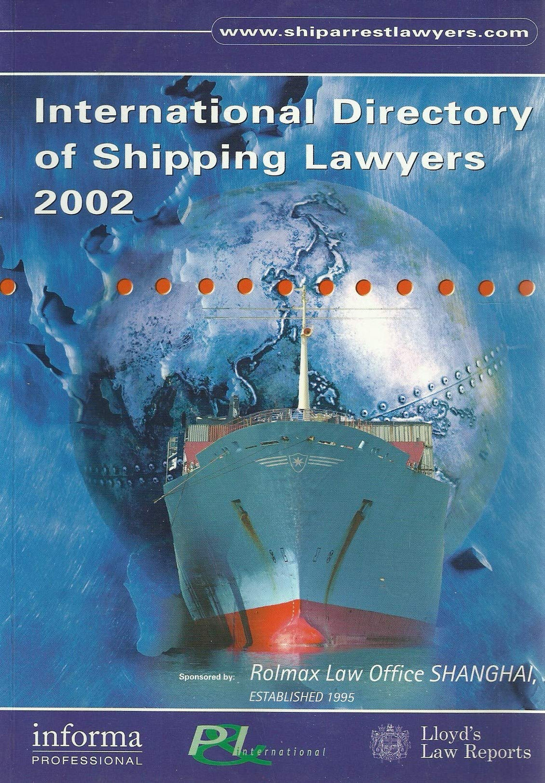 International Directory of Shipping Lawyers: 2002
