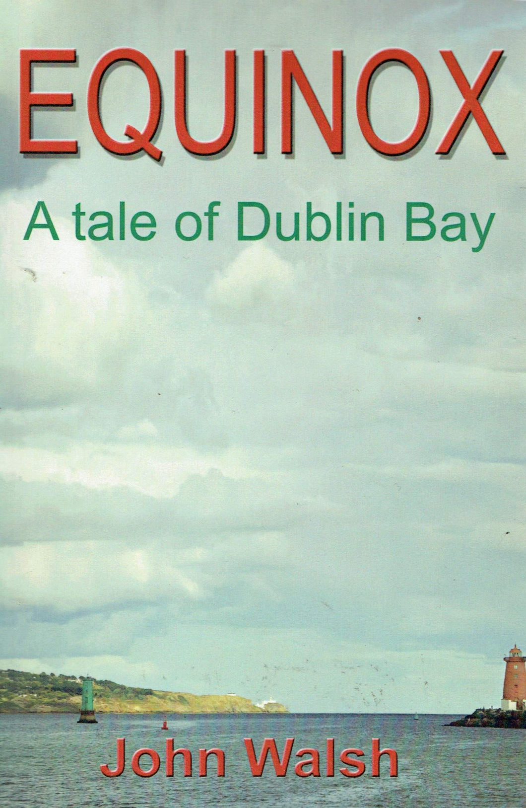 Equinox: A Tale of Dublin Bay