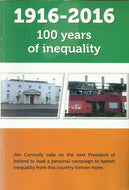 1916-2016: 100 Years of Inequality: Jim Connolly calls on the next President of Ireland to lead a personal campaign to banish inequality from this country forever more