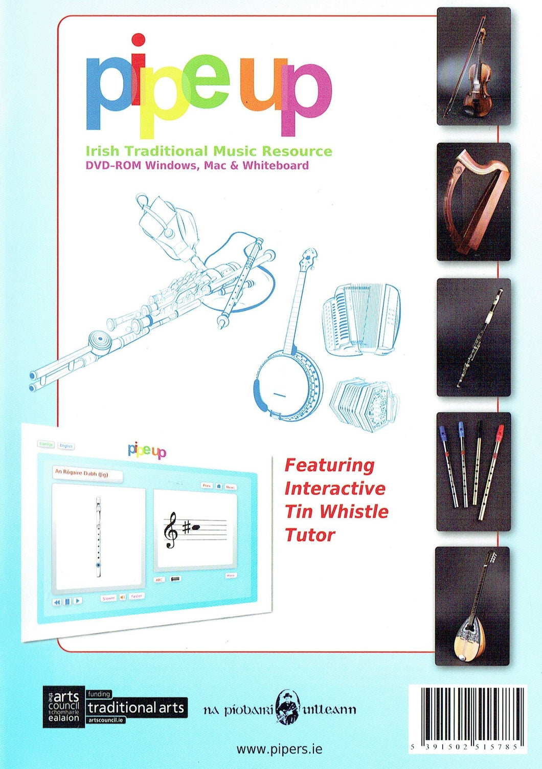 Pipe Up: Irish Traditional Music Resource/Acmhainn CHeol Dúchais Éireann - Featuring Interactive Tin Whistle Tutor - DVD-Rom Windows, Mac and Whiteboard